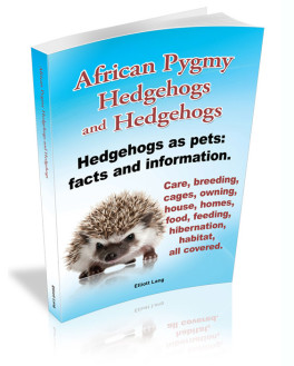 """Hedgehogs"""